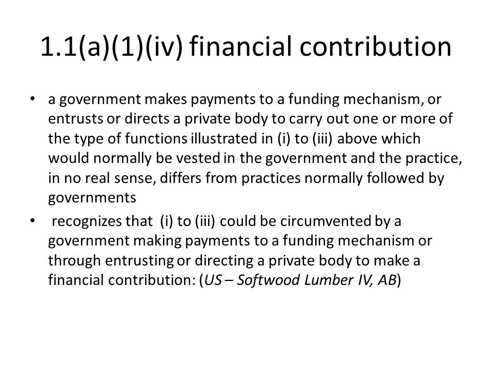 1.1(a)(1)(iv) financial contribution