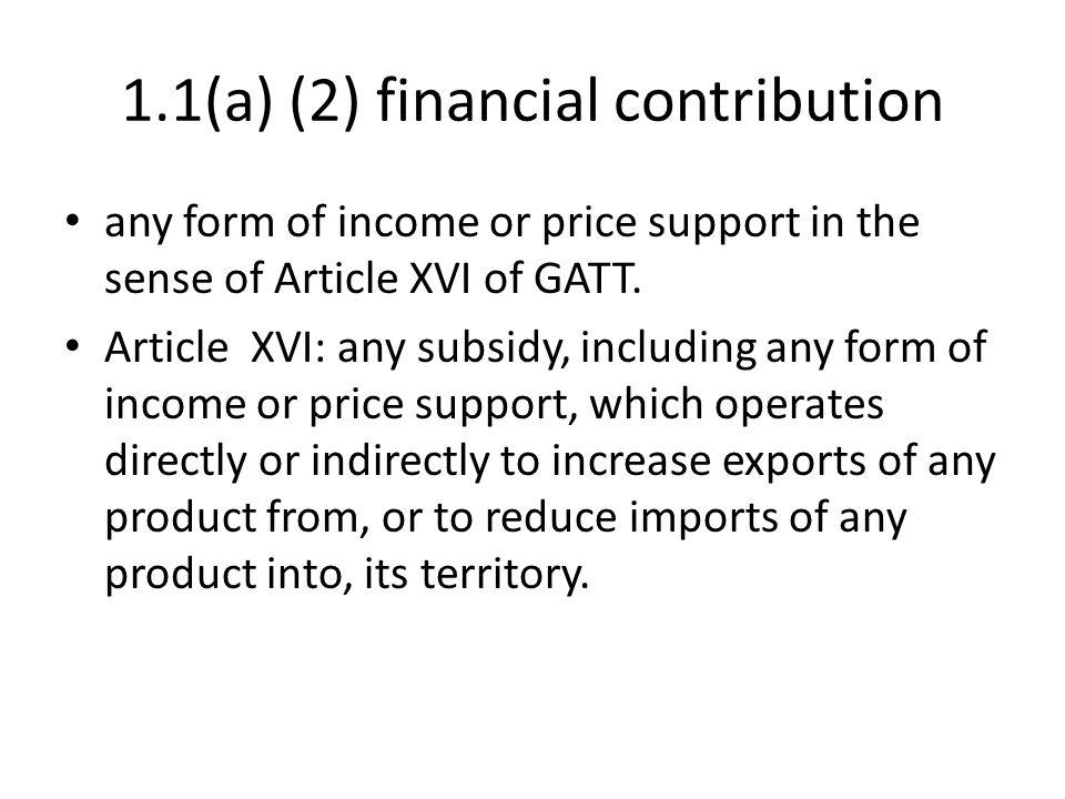 1.1(a) (2) financial contribution