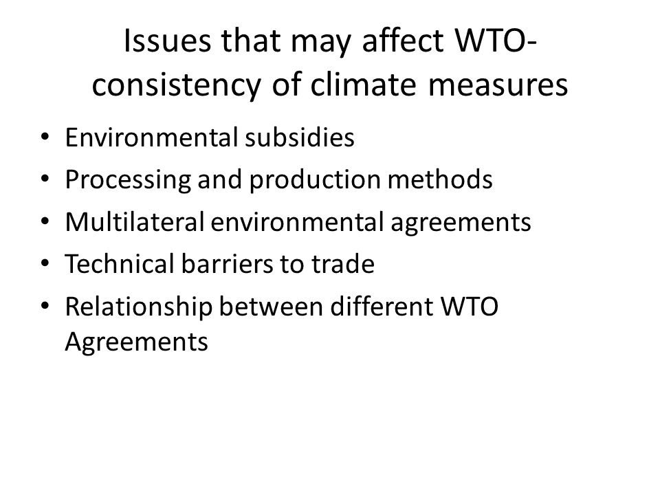 Issues that may affect WTO-consistency of climate measures