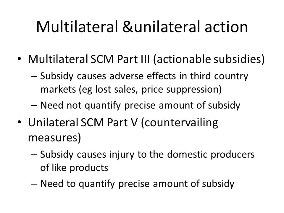 Multilateral &unilateral action