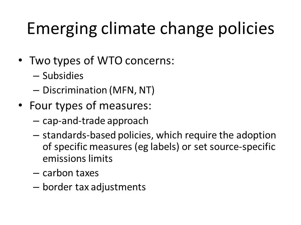 Emerging climate change policies