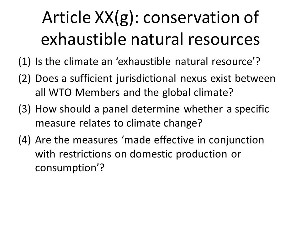 Article XX(g): conservation of exhaustible natural resources