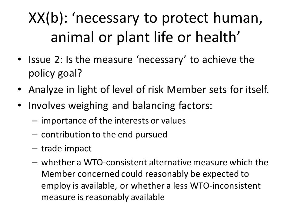 XX(b): 'necessary to protect human, animal or plant life or health'