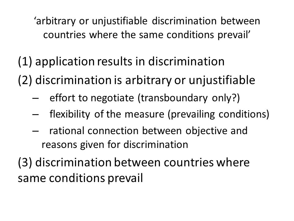 (1) application results in discrimination