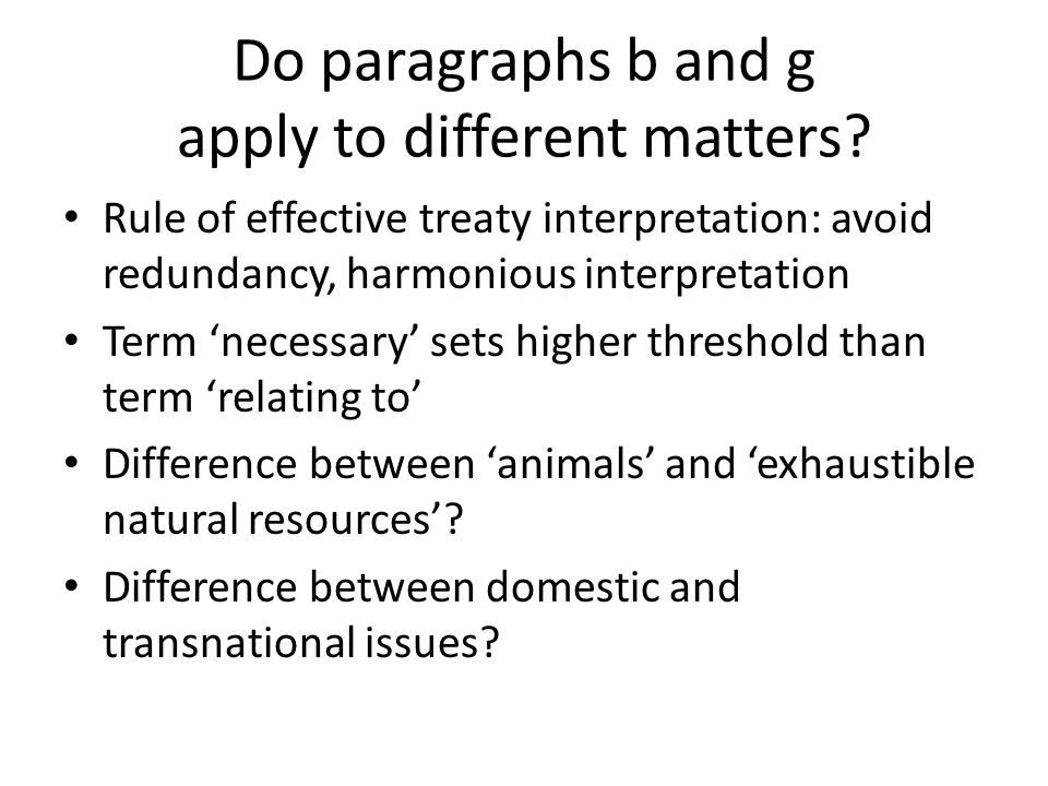 Do paragraphs b and g apply to different matters
