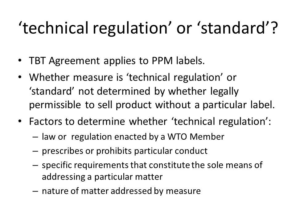 'technical regulation' or 'standard'