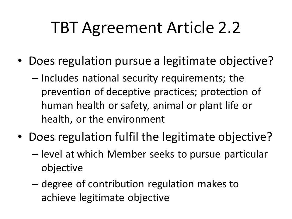 TBT Agreement Article 2.2 Does regulation pursue a legitimate objective