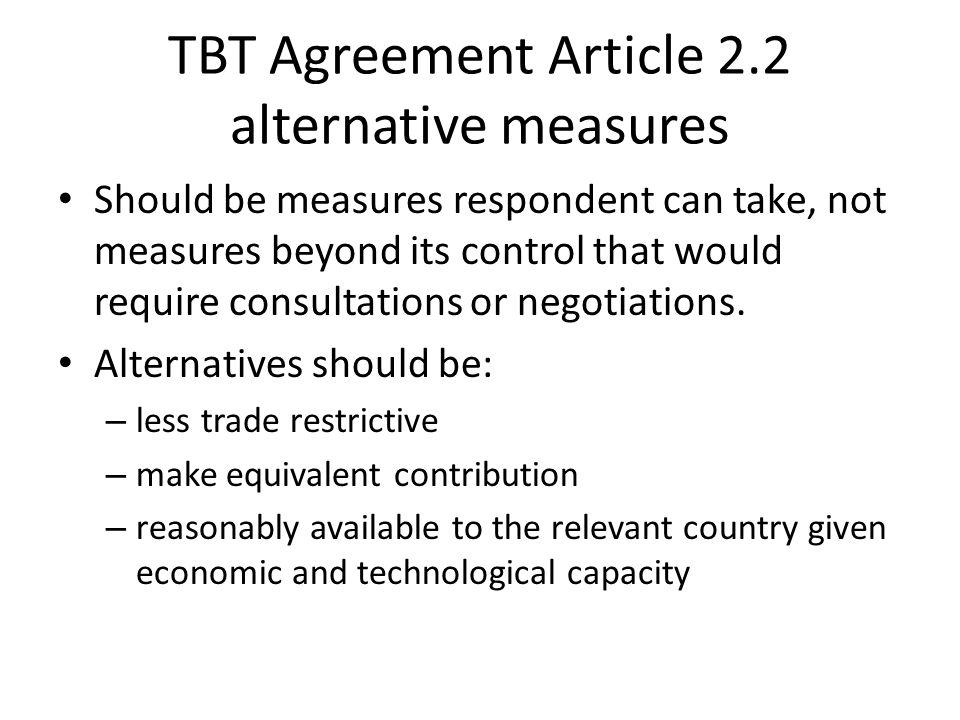 TBT Agreement Article 2.2 alternative measures