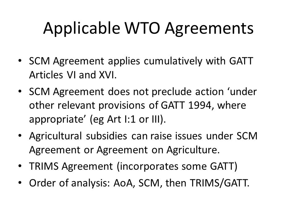 Applicable WTO Agreements