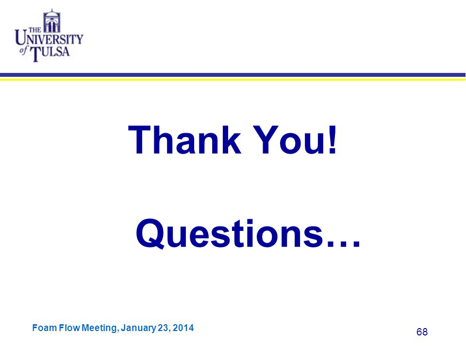 Thank You! Questions…