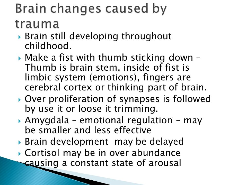 Brain changes caused by trauma