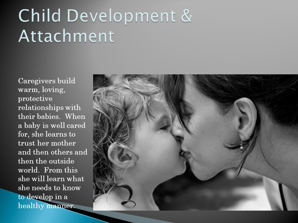Child Development & Attachment