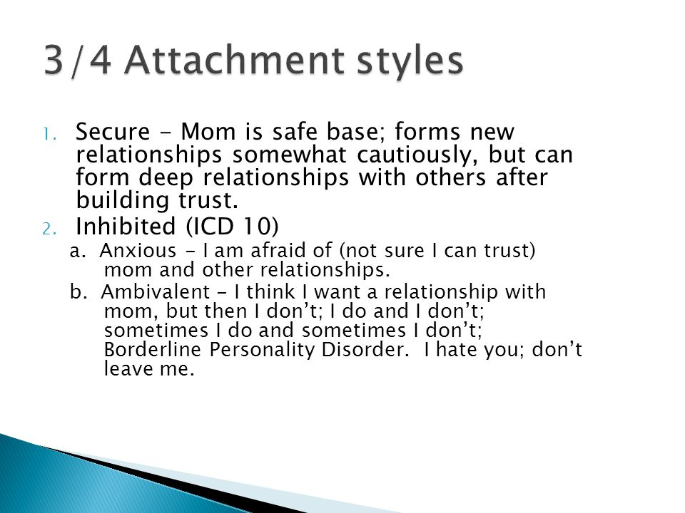 3/4 Attachment styles