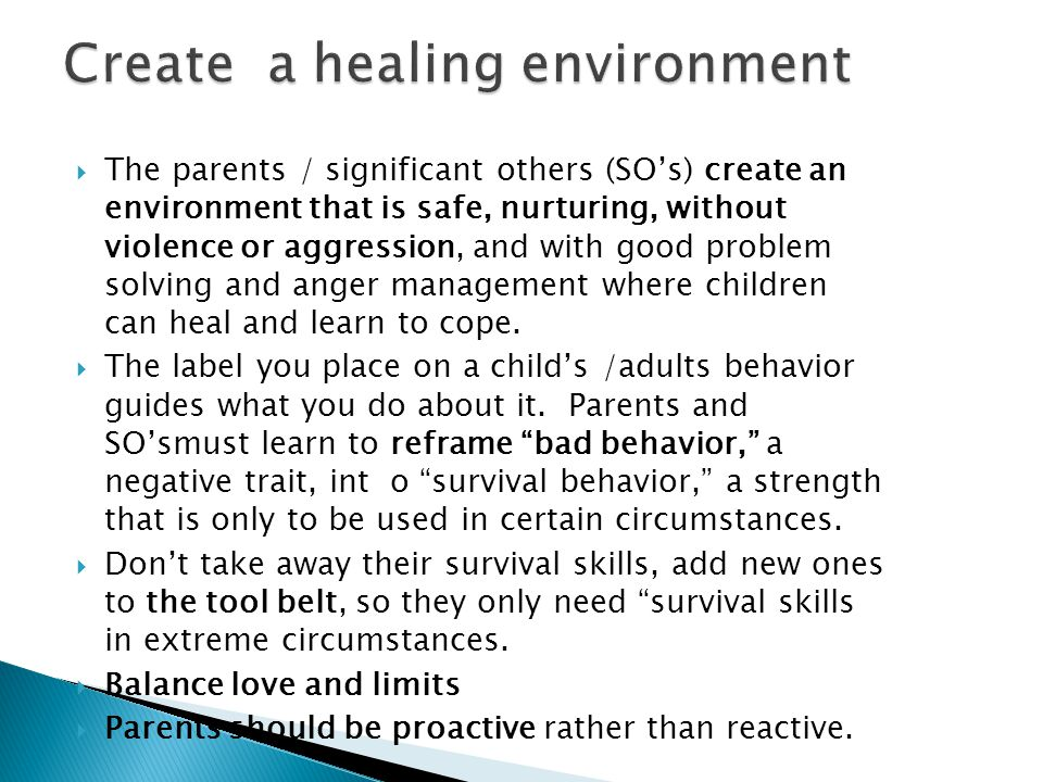 Create a healing environment