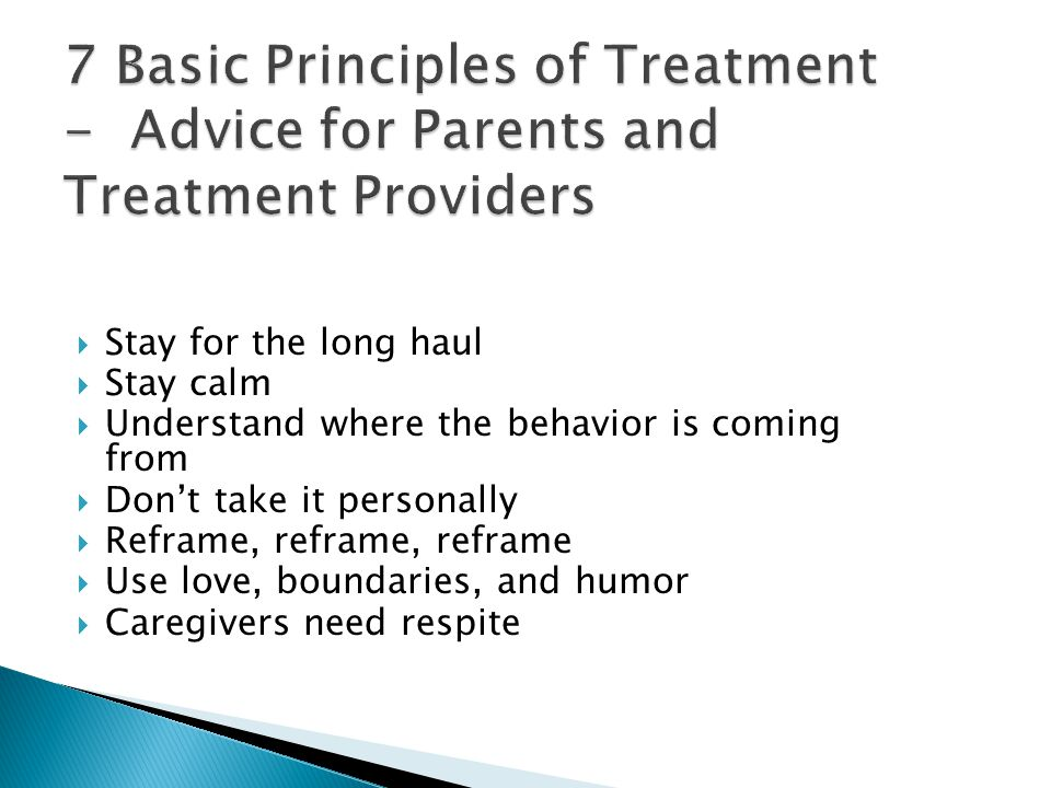 7 Basic Principles of Treatment - Advice for Parents and Treatment Providers