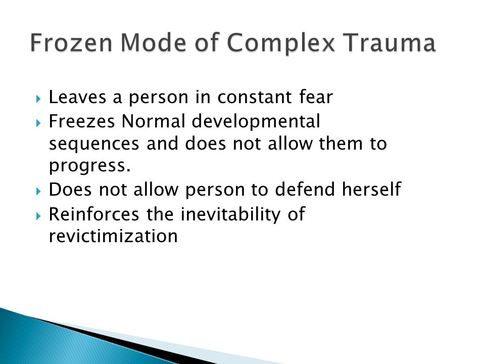 Frozen Mode of Complex Trauma