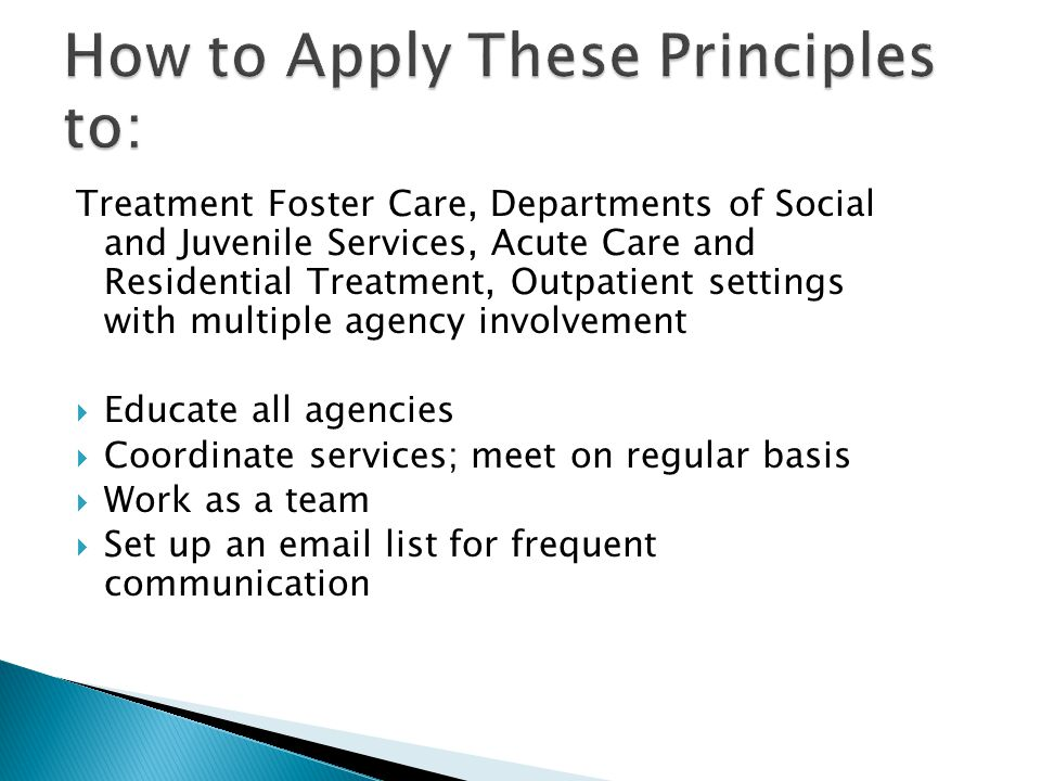 How to Apply These Principles to: