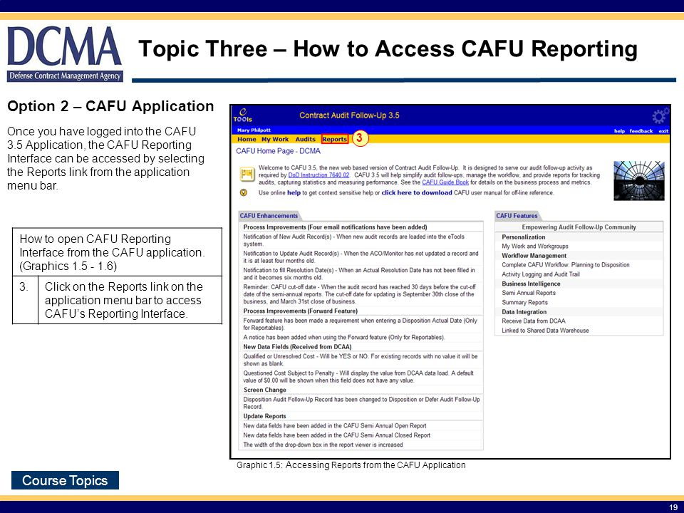 Topic Three – How to Access CAFU Reporting