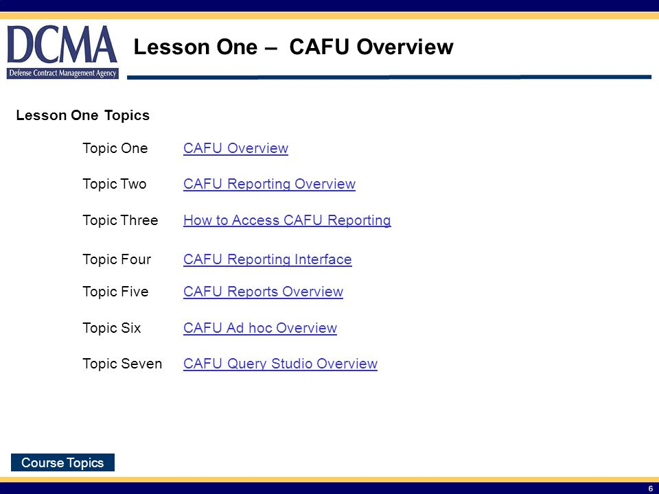 Lesson One – CAFU Overview
