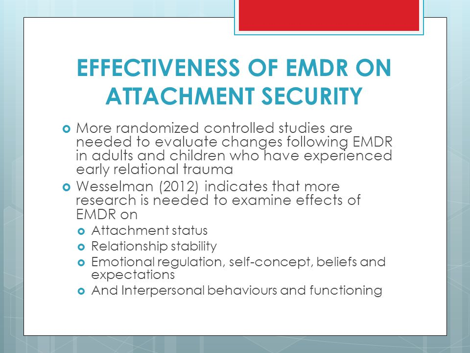 EFFECTIVENESS OF EMDR ON ATTACHMENT SECURITY