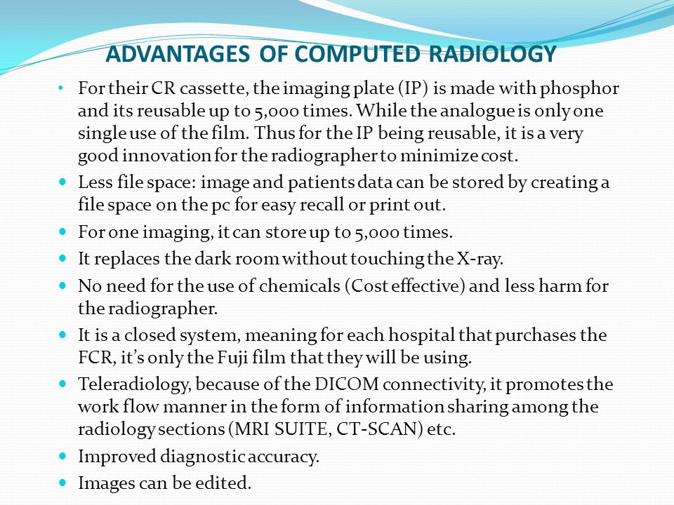 ADVANTAGES OF COMPUTED RADIOLOGY