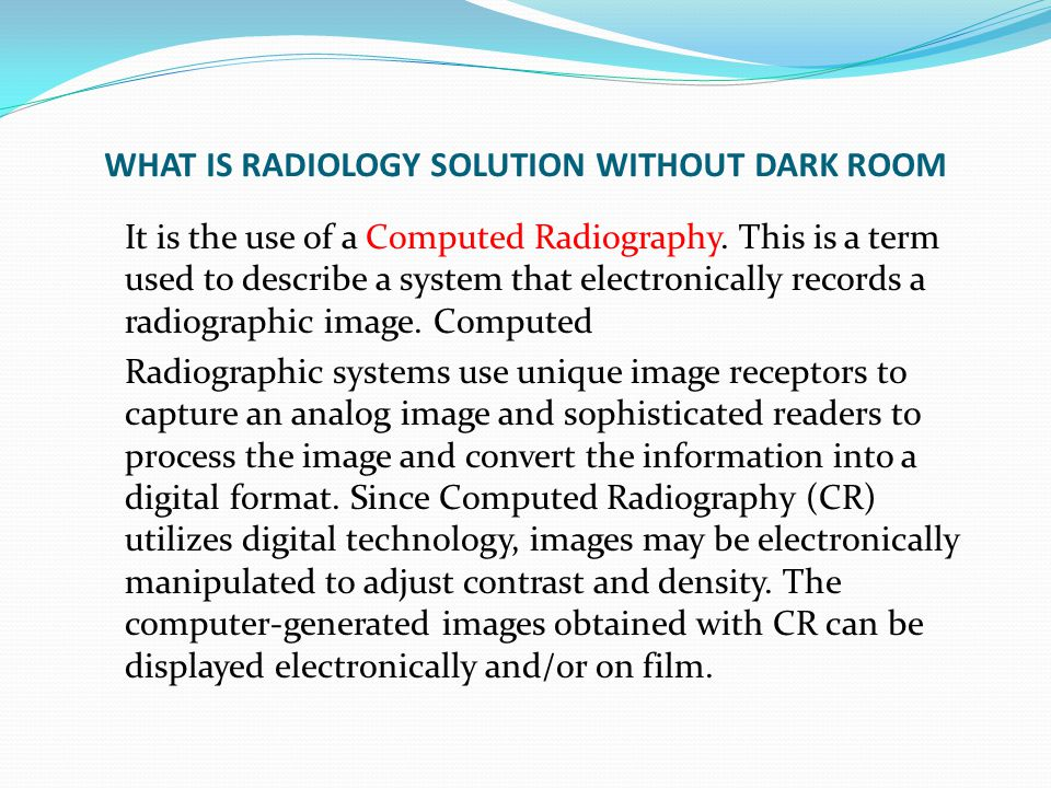 WHAT IS RADIOLOGY SOLUTION WITHOUT DARK ROOM
