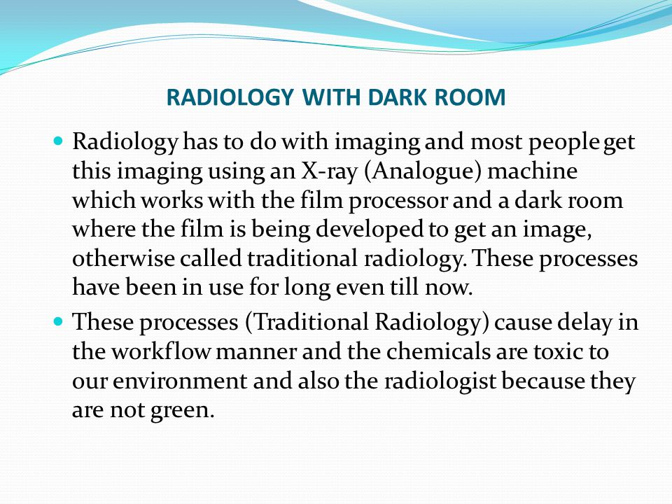 RADIOLOGY WITH DARK ROOM