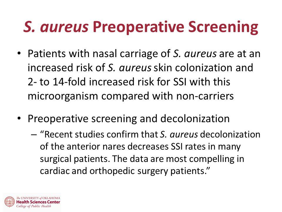 S. aureus Preoperative Screening