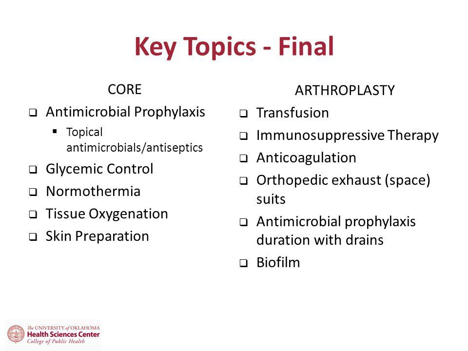 Key Topics - Final CORE Antimicrobial Prophylaxis ARTHROPLASTY