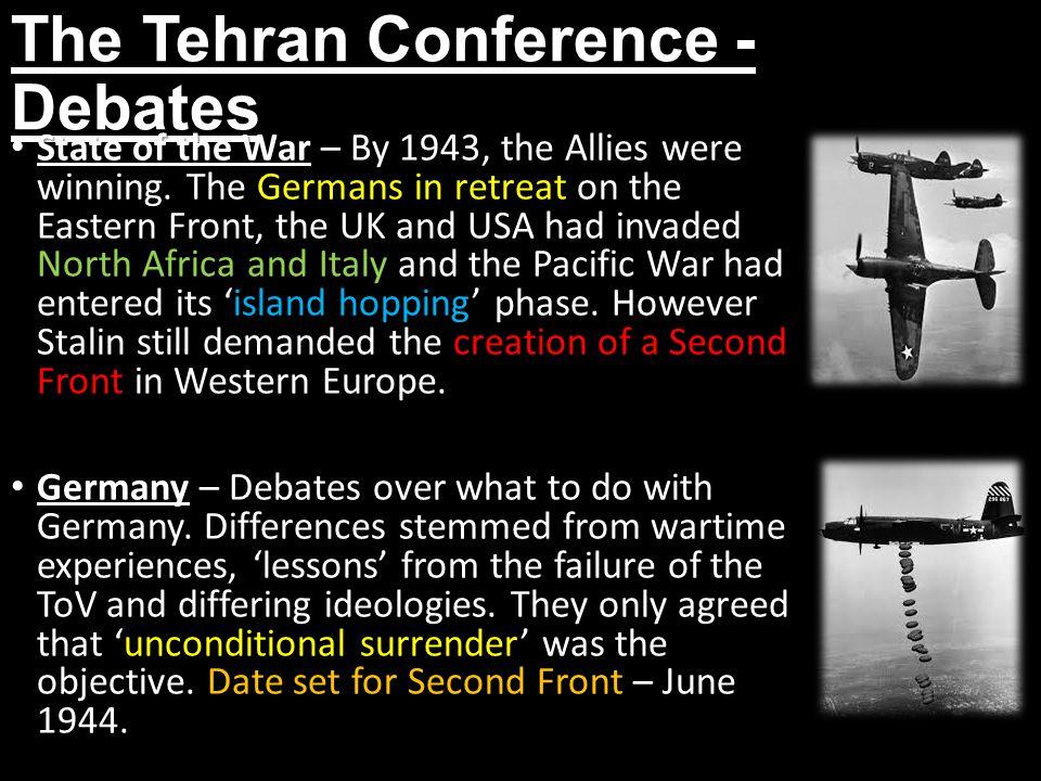 The Tehran Conference - Debates