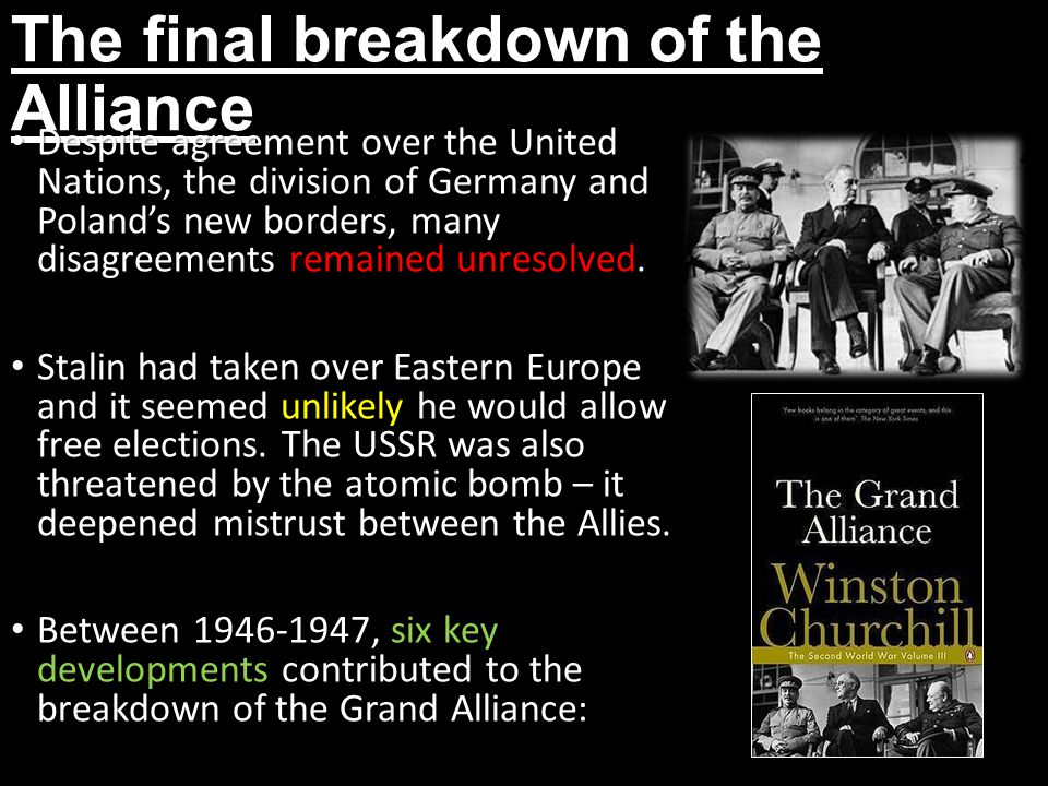 Why did the wartime alliance break down?