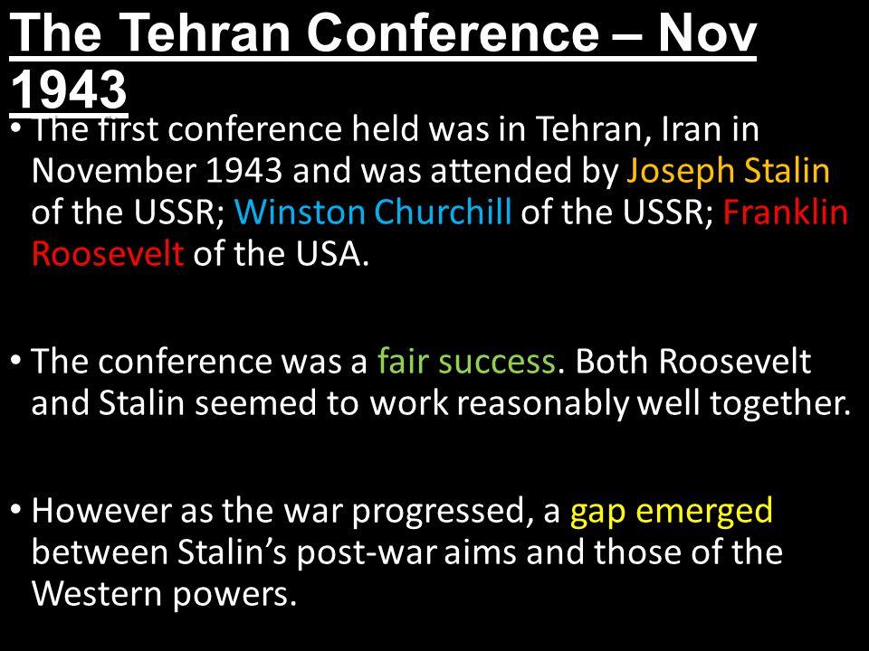 The Tehran Conference – Nov 1943