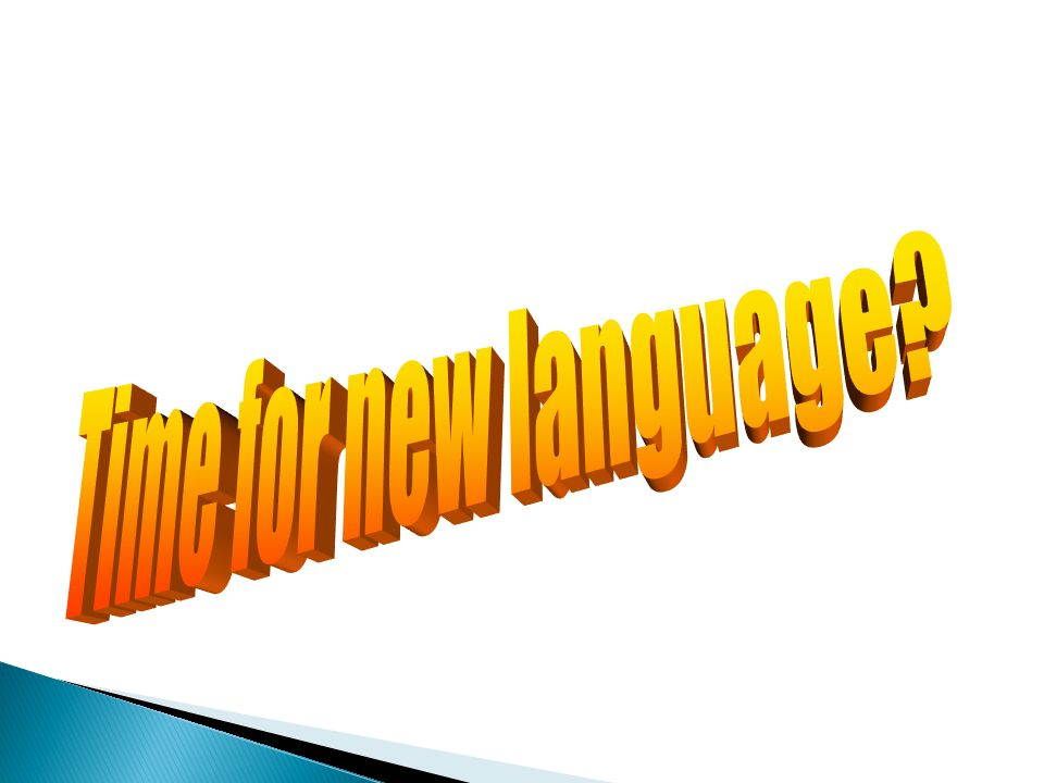 Time for new language