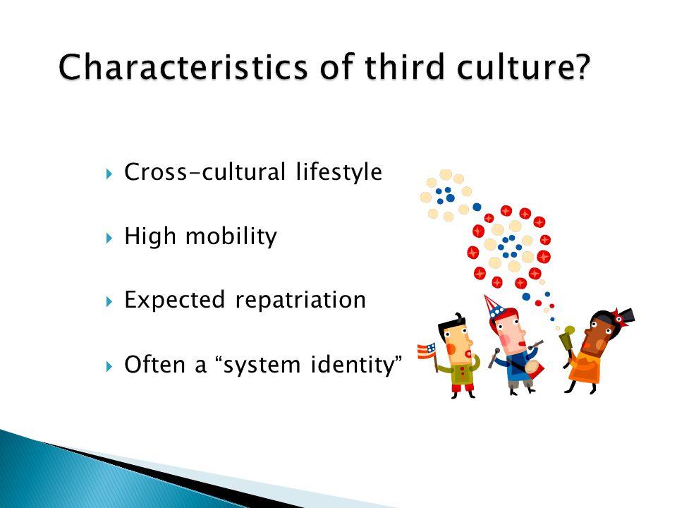 Characteristics of third culture