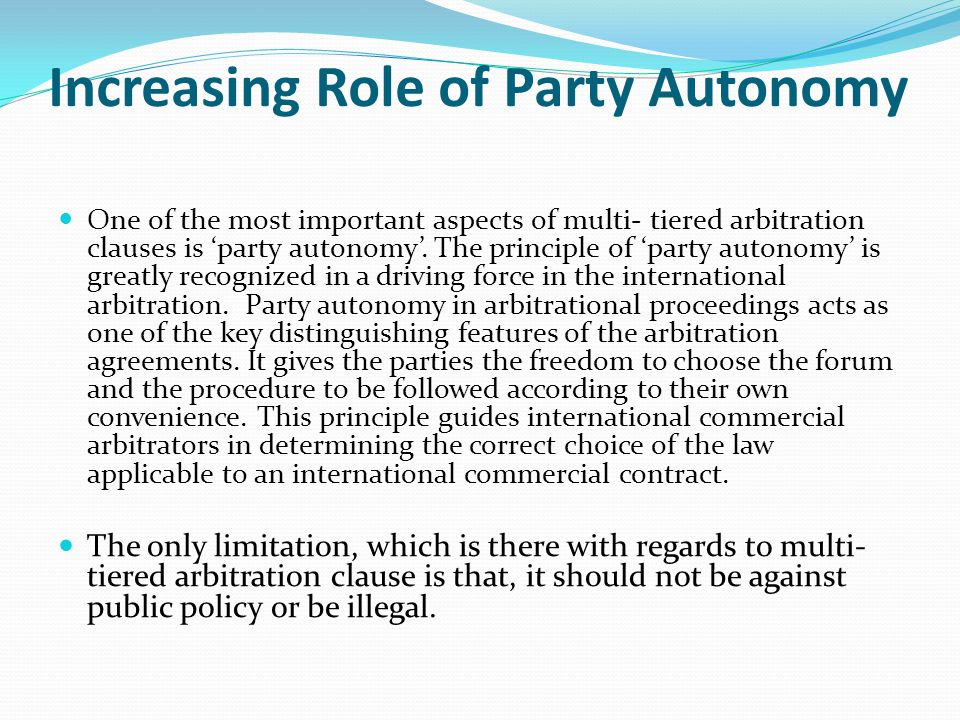 Increasing Role of Party Autonomy