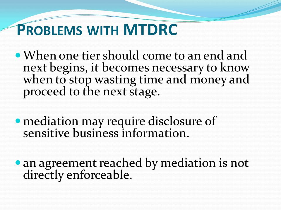 Problems with MTDRC