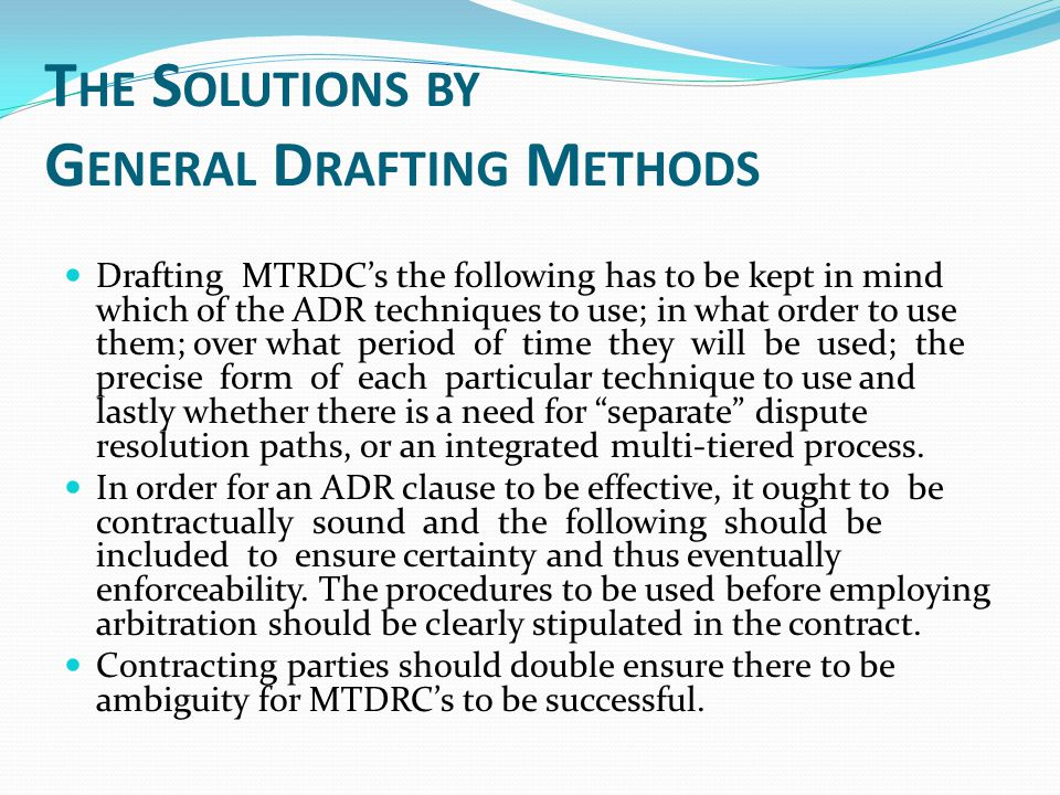 The Solutions by General Drafting Methods