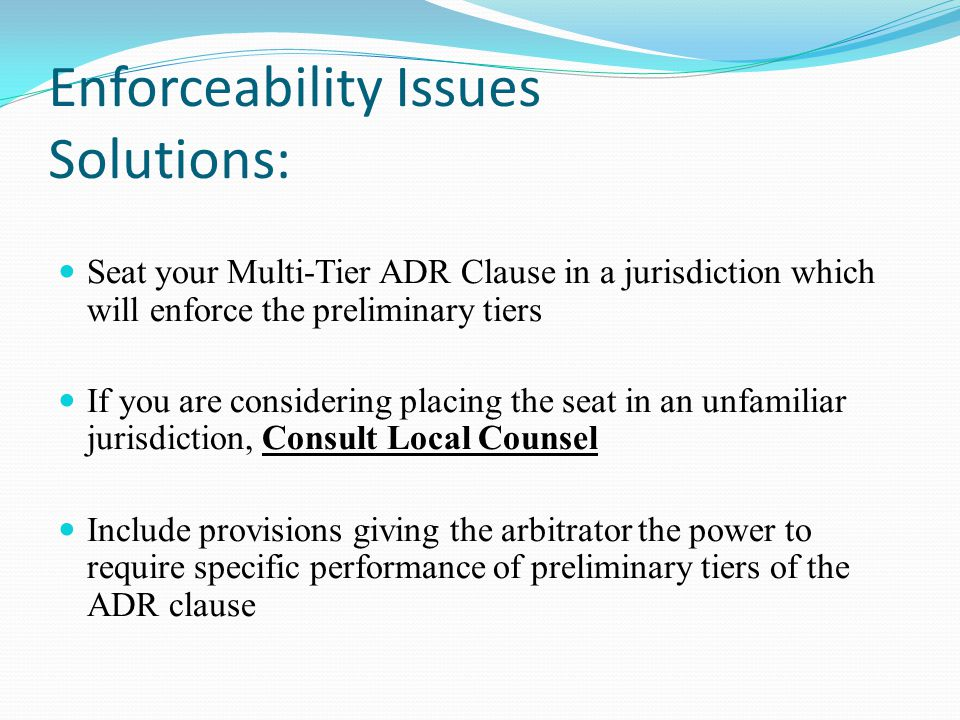 Enforceability Issues Solutions: