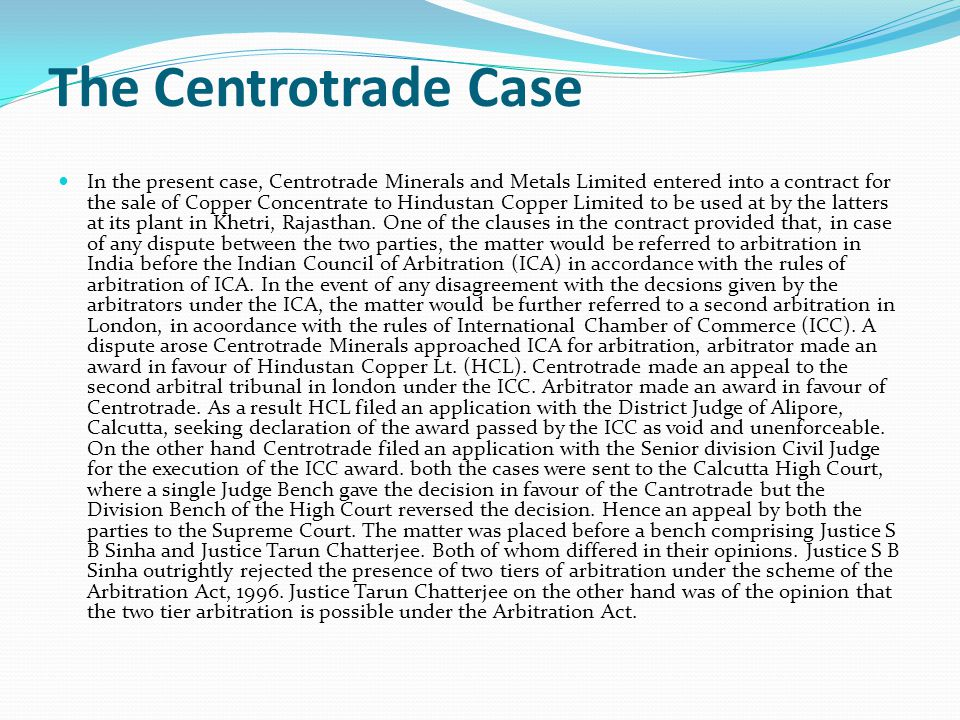 The Centrotrade Case