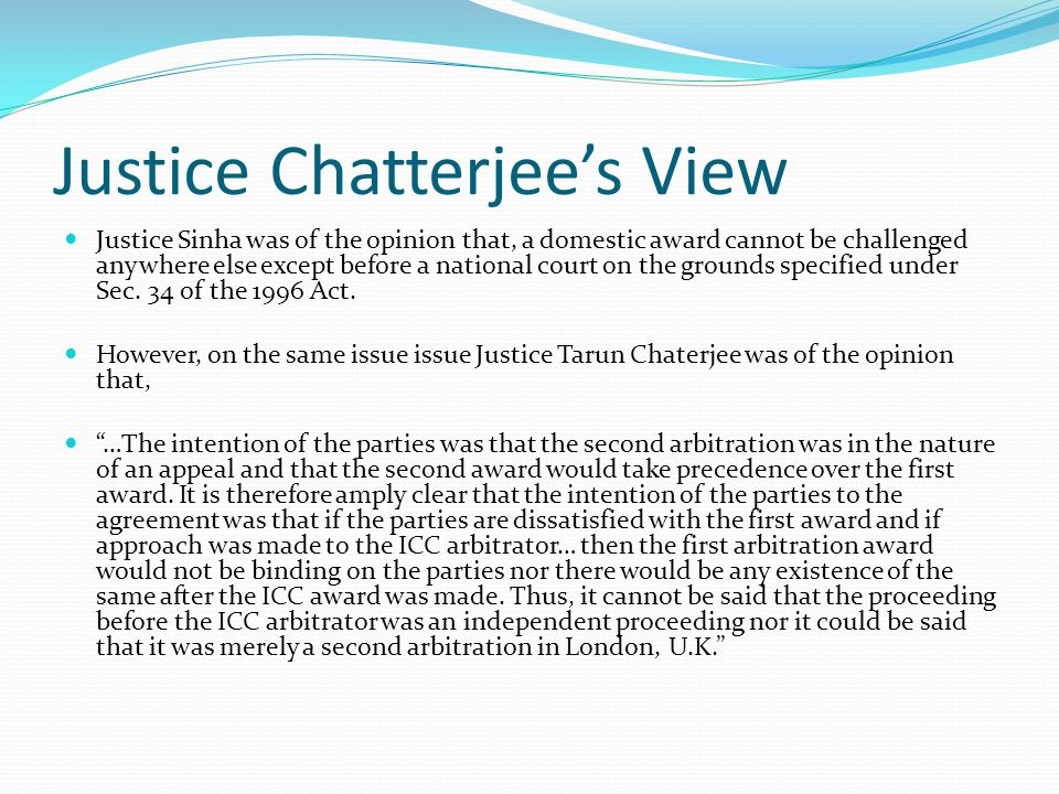 Justice Chatterjee's View