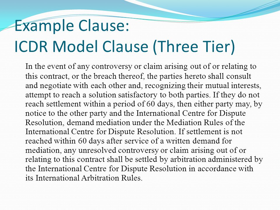 Example Clause: ICDR Model Clause (Three Tier)