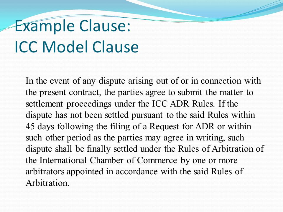Example Clause: ICC Model Clause