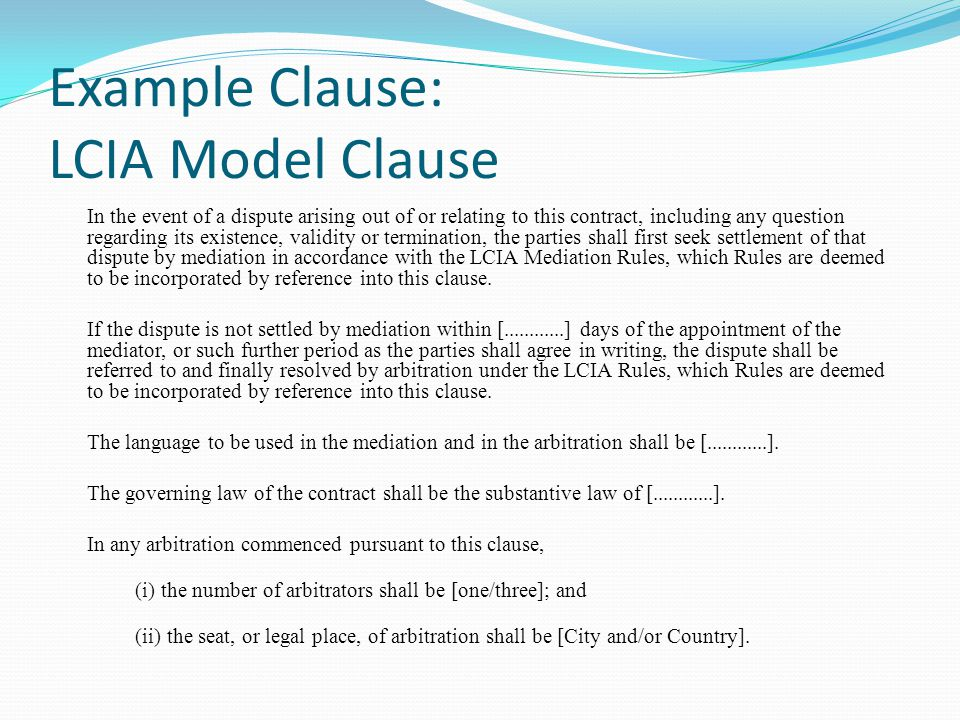 Example Clause: LCIA Model Clause