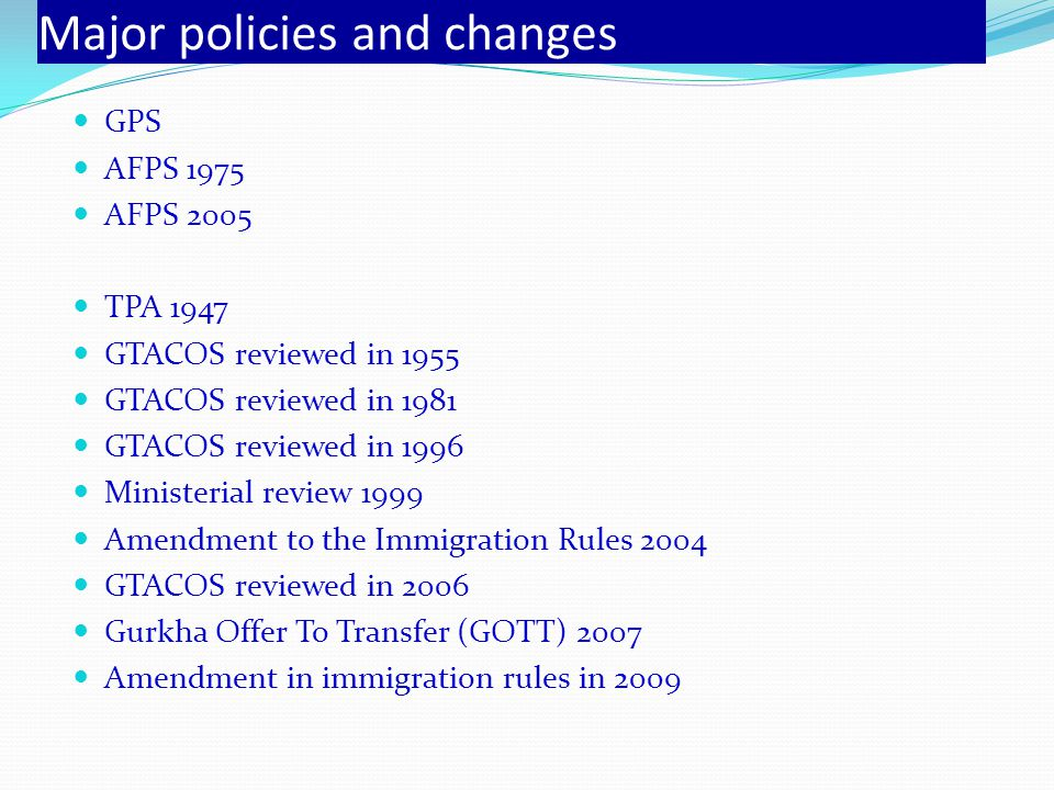 Major policies and changes