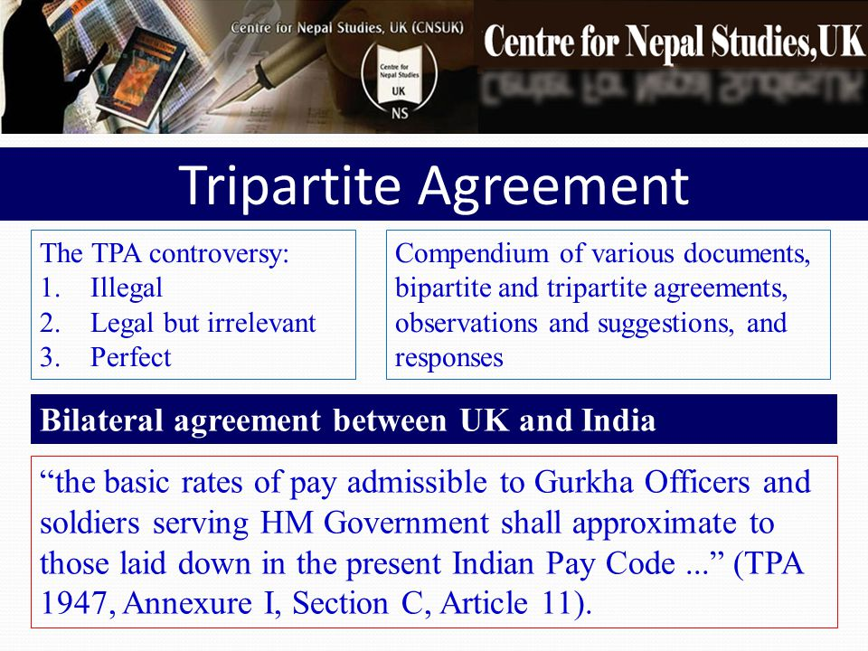 Tripartite Agreement Bilateral agreement between UK and India