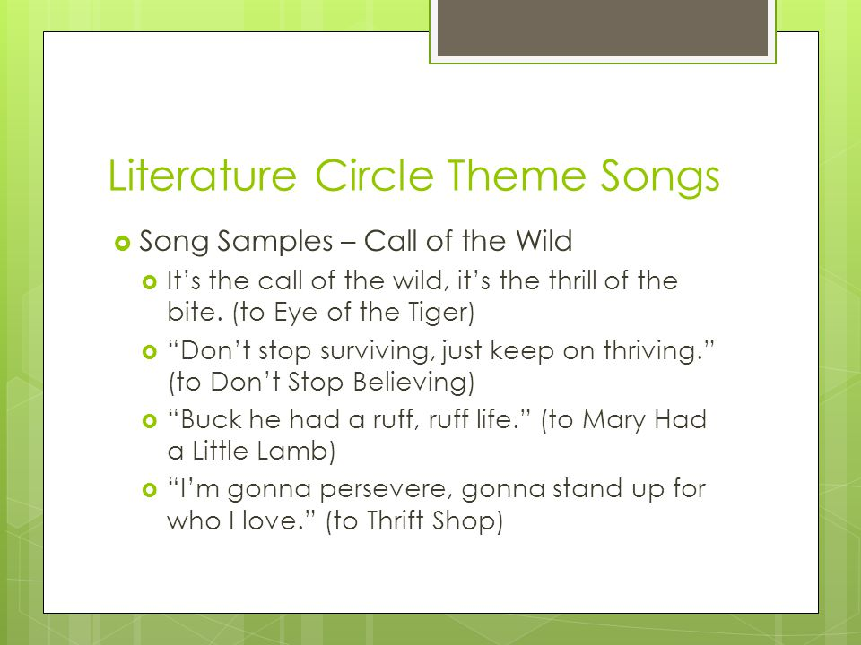 Literature Circle Theme Songs