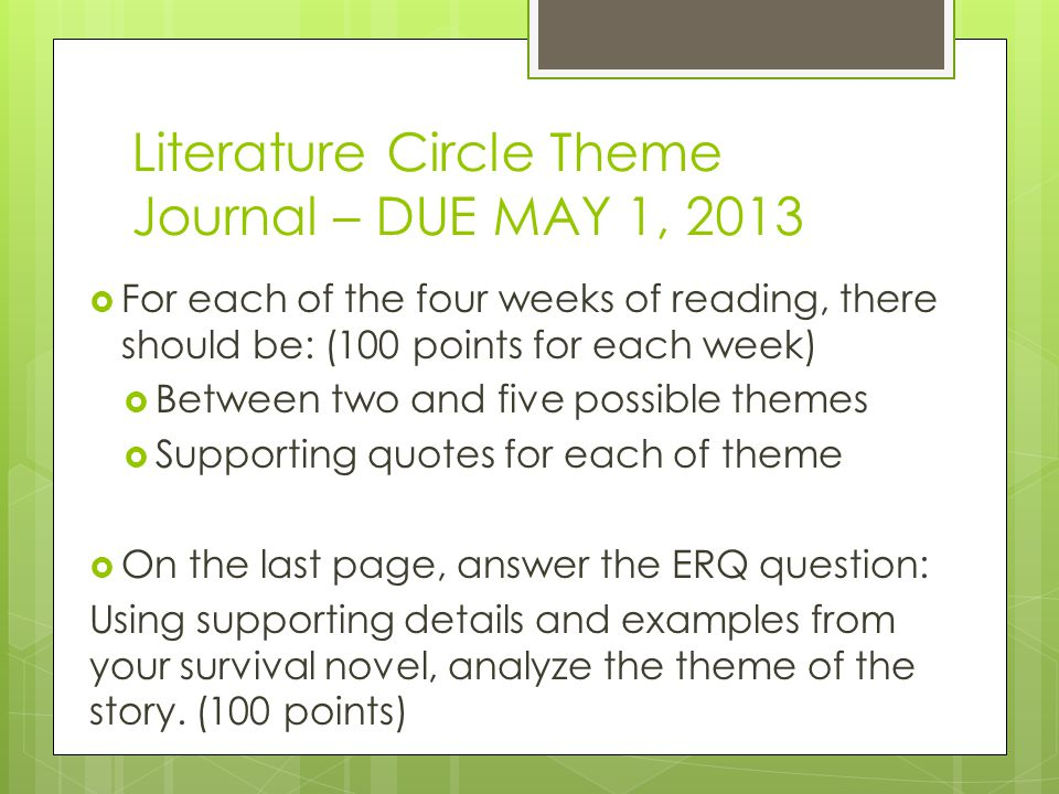 Literature Circle Theme Journal – DUE MAY 1, 2013