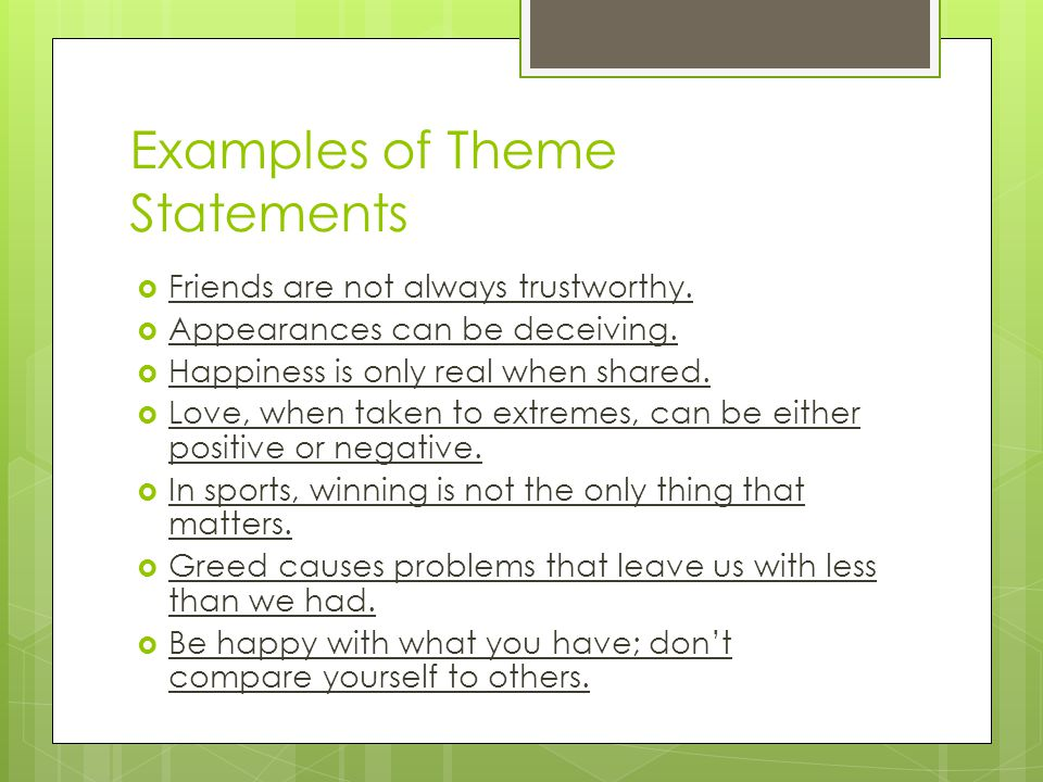 Examples of Theme Statements