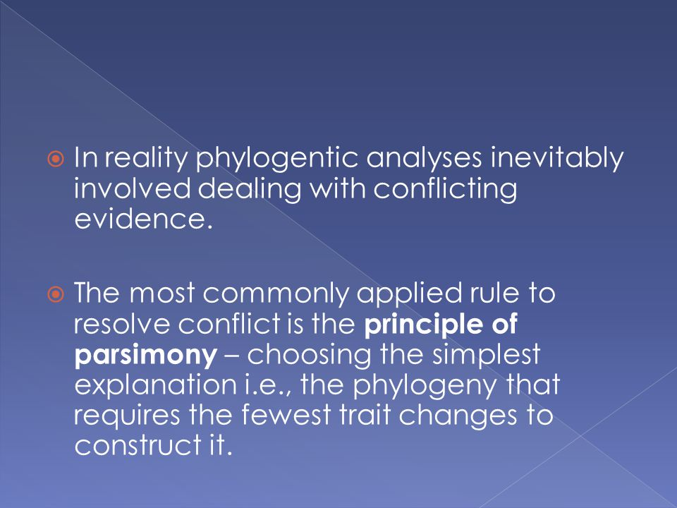 In reality phylogentic analyses inevitably involved dealing with conflicting evidence.