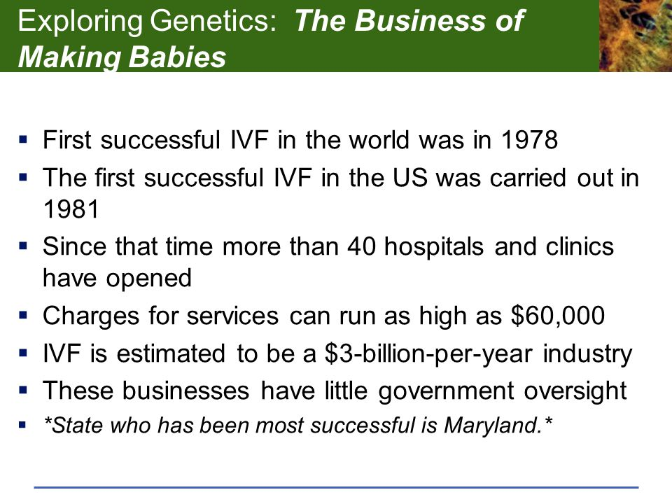 Exploring Genetics: The Business of Making Babies